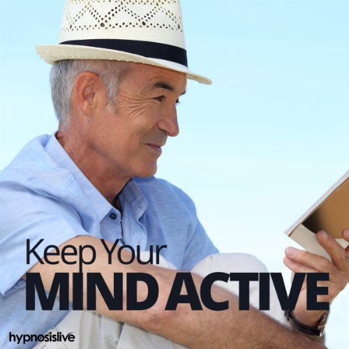 Keep Your Mind Active Hypnosis     Give Your Brain a Workout, with Hypnosis              By:                                                                                                                                 Hypnosis Live                               Narrated by:                                                                                                                                 Hypnosis Live                      Length: 35 mins     Not rated yet     Overall 0.0