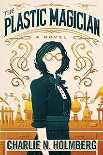 The Plastic Magician (A Paper Magician Novel)