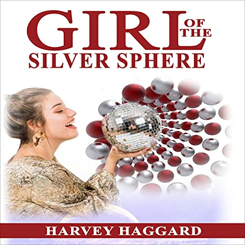 Girl of the Silver Sphere cover art