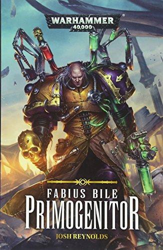 Warhammer 40k: Primogenitor: 1 (Fabius Bile)