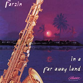 In a Far Away Land (Instrumental) - Persian Music