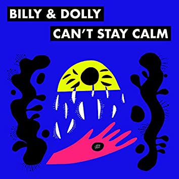 Can't Stay Calm