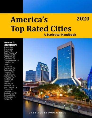 America's Top-Rated Cities 2020: A Statistical Handbook, Southern (America's Top Rated Cities: A Statistical Handbook: Southern Region)