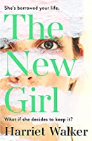 The New Girl: A gripping debut of female friendship and rivalry