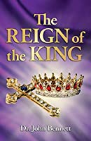 The Reign of the King