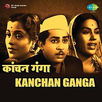 Kanchan Ganga (Original Motion Picture Soundtrack)