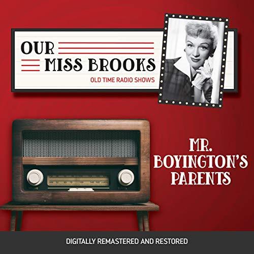 Our Miss Brooks: Mr. Boyington's Parents cover art