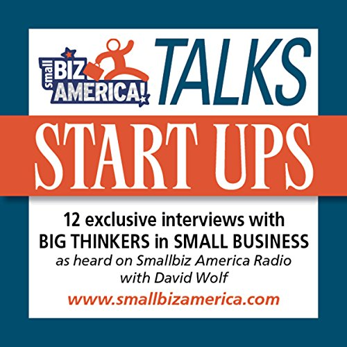 Smallbiz America Talks: Start Ups copertina