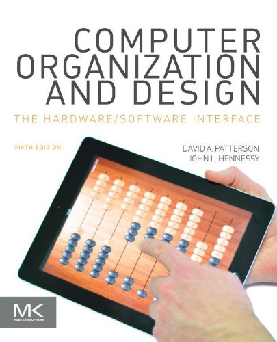Computer Organization and Design MIPS Edition: The Hardware/Software Interface (ISSN)