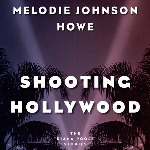 Shooting Hollywood audiobook cover art