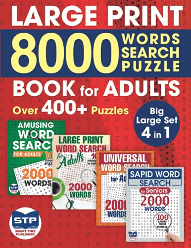 Compare Textbook Prices for Large Print 8 000 Words Word Search Puzzle Book for Adults: Over 400+ Puzzles. Big Large Set 4 in 1. Adults Edition  ISBN 9798511341446 by Publisher, Smart Time