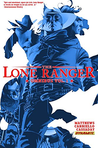 Lone Ranger Omnibus Volume 1