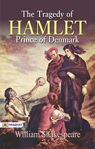 The Tragedy of Hamlet, Prince of Denmark - Kindle edition by William  Shakespeare. Literature & Fiction Kindle eBooks @ Amazon.com.