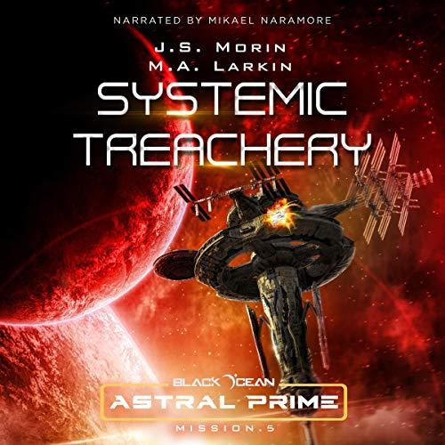 Systemic Treachery: Mission 5 (Black Ocean: Astral Prime) cover art