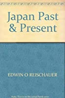 Japan Past and Present 480530152X Book Cover