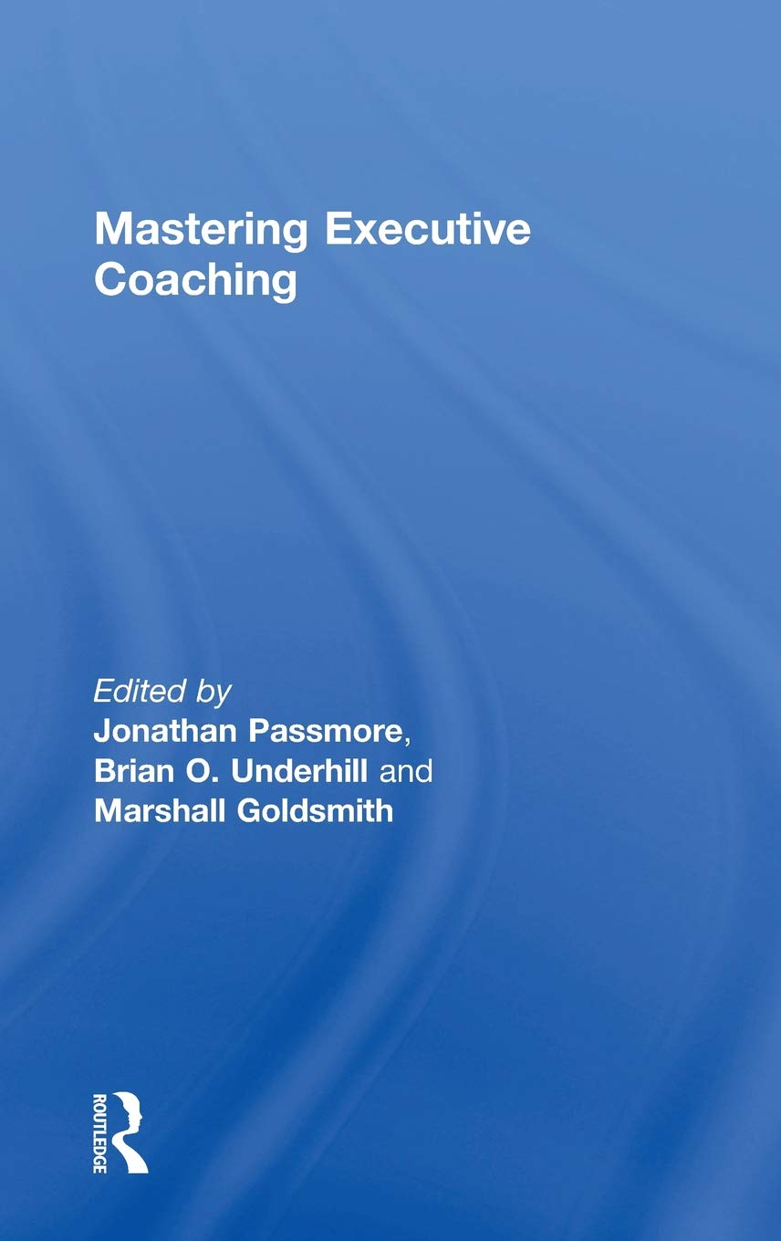 Mastering Executive Coaching