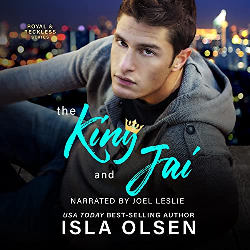 The King and Jai Audiobook By Isla Olsen cover art
