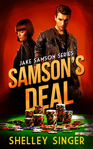 Samson's Deal: A Bay Area Mystery (The Jake Samson & Rosie Vicente Detective Series Book 1) by [Shelley Singer]