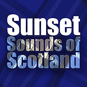 Sunset Sounds of Scotland