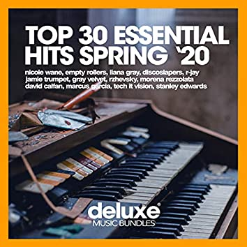 Top 30 Essential Hits (Spring '20)