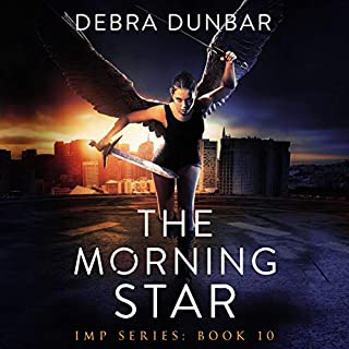 The Morning Star     Imp Series, Book 10              Written by:                                                                                                                                 Debra Dunbar                               Narrated by:                                                                                                                                 Angela Rysk                      Length: 9 hrs and 51 mins     Not rated yet     Overall 0.0