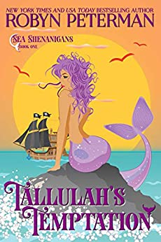 Tallulah's Temptation: Sea Shenanigans Book One by [Robyn Peterman]
