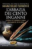 L'abbazia dei cento inganni (Codice Millenarius Saga Vol. 3) (Formato Kindle)