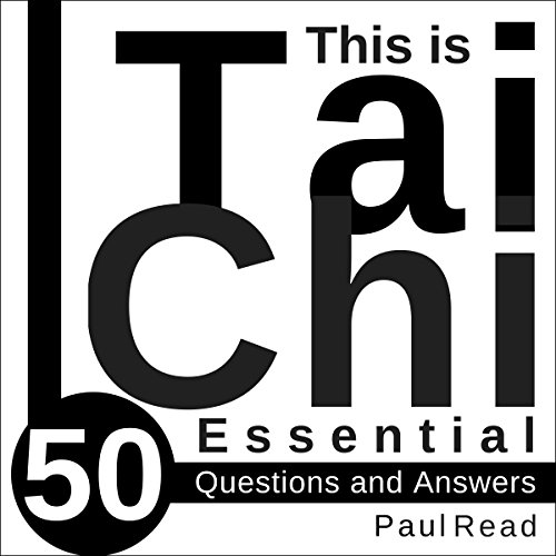 This Is Tai Chi: 50 Essential Questions and Answers audiobook cover art