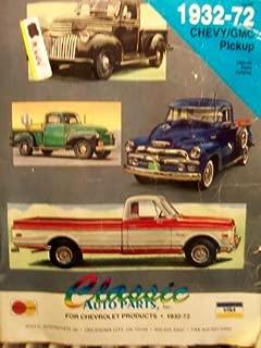 1932-72 Chevy/GMC Pickup Parts Catalog (Classics Auto Parts)
