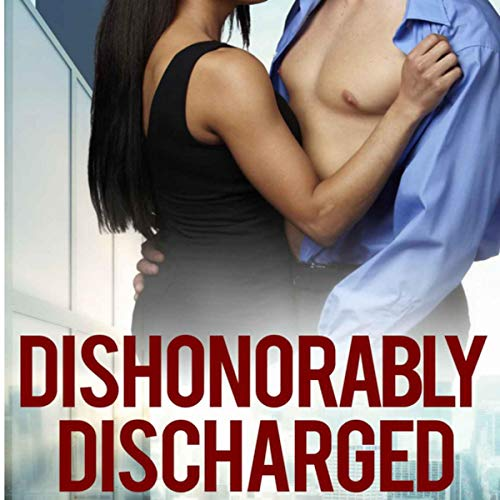 Dishonorably Discharged 2: The Redemption audiobook cover art
