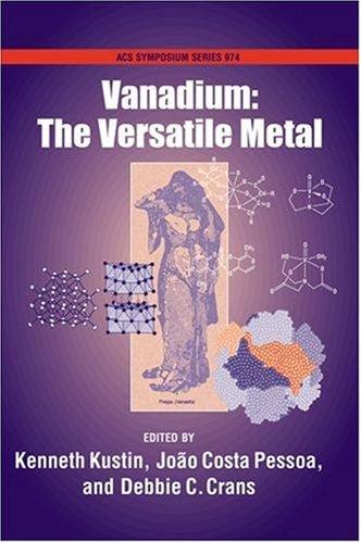 Vanadium: The Versatile Metal (Acs Symposium Series, Band 974)