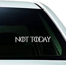 ReplaceMyParts Arya Stark Quote Not Today for The Thrones Die Cut Vinyl Decal Sticker for Windows Car Truck SUV Walls Lapt...