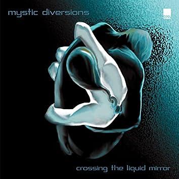 Crossing the Liquid Mirror