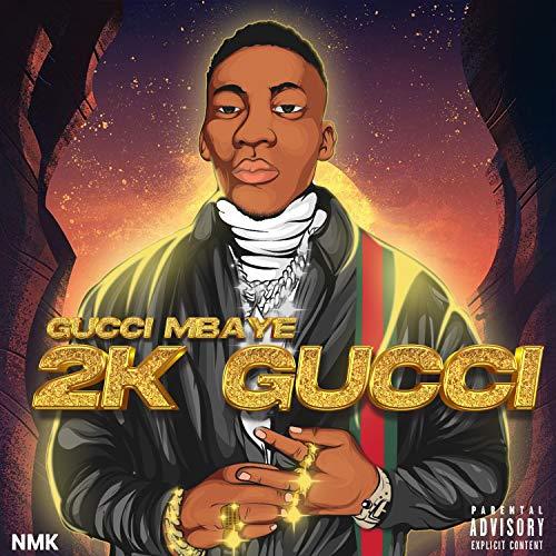 2K Gucci [Explicit]