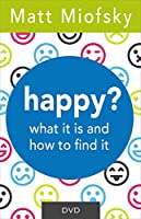 Happy?: What It Is and How to Find It [DVD]
