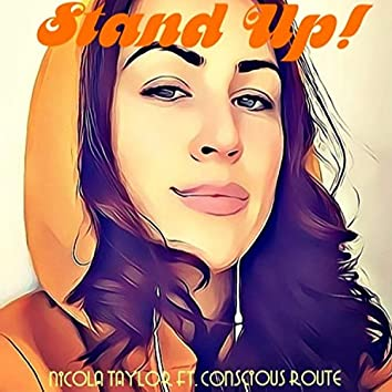 Stand Up (feat. Conscious Route)