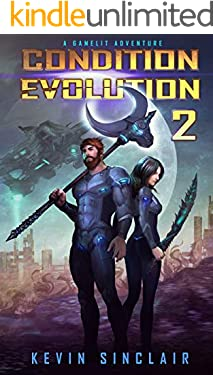Condition Evolution 2: A LitRPG / Gamelit Adventure
