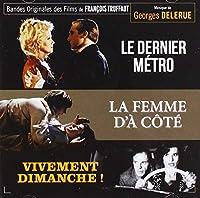 Le Dernier Métro (The Last Metro) / La Femme D'À Côté (The Woman Next Door) / Vivement Dimanche! (Confidentially Yours) (Original Soundtracks)
