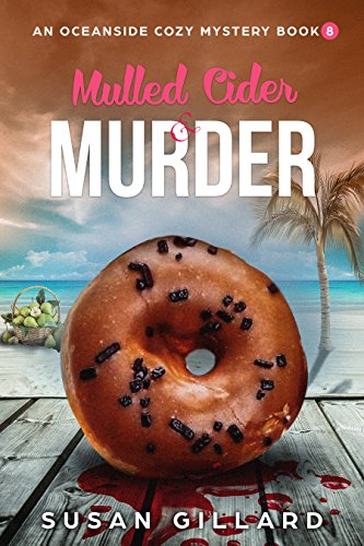 Mulled Cider & Murder: An Oceanside Cozy Mystery - Book 8 (English Edition)