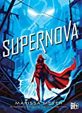 Supernova (Renegados nº 3) (Spanish Edition)