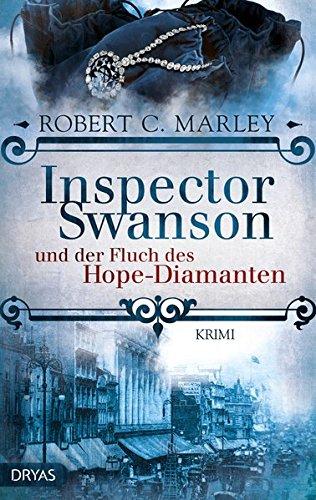 Inspector Swanson und der Fluch des Hope-Diamanten: Krimi (Inspector Swanson: Baker Street Bibliothek)