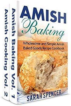 Amish Baking and Amish Cooking Box Set Kindle eBook