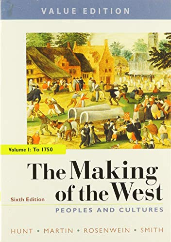 The Making of the West 6e, Value Edition, Volume One & Sources for The Making of the West 6e, Volume One