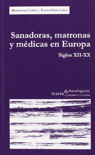Sanadoras, matronas y médicas en Europa : siglos XII-XX (Akad-Emeia)