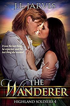 The Wanderer: Highland Soldiers 4 by [J.L. Jarvis]