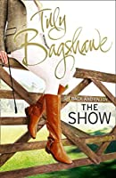 The Show: Racy, Pacy and Very Funny! (Swell Valley Series)