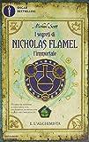 L'alchimista. I segreti di Nicholas Flamel, l'immortale (Vol. 1)