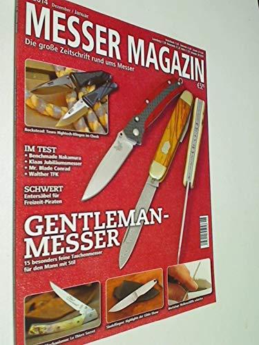 Messer Magazin Nr. 6 / 2014 Test: Benchmade Nakamura, Klaas Jubiläumsmesser, Mr. Blade Conrad, Walther TFK . Zeitschrift 4195012305505
