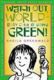 Library Book: Watch Out World--Rosy Cole Is Going Green!