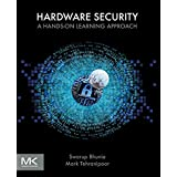 Hardware Security: A Hands-on Learning Approach